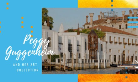 Venice, art is a woman: Peggy Guggenheim and her story