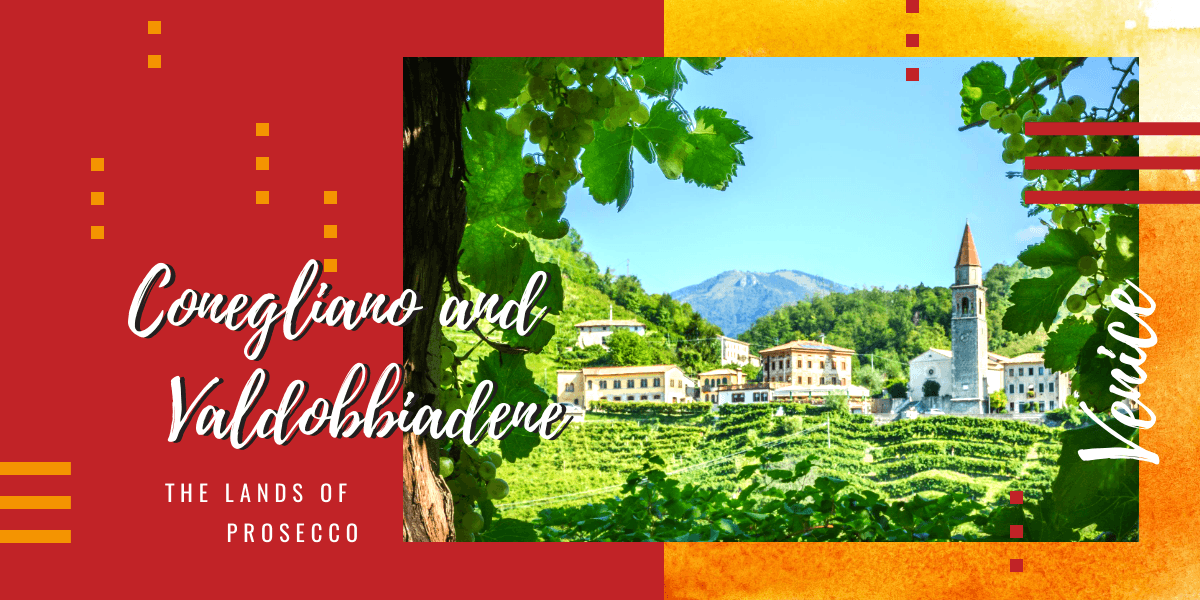 Things to see between Conegliano and Valdobbiadene, the lands of Prosecco
