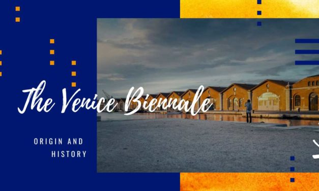Venice Biennale: origin and history