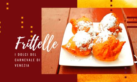 Frittelle: i dolci tradizionali del Carnevale di Venezia