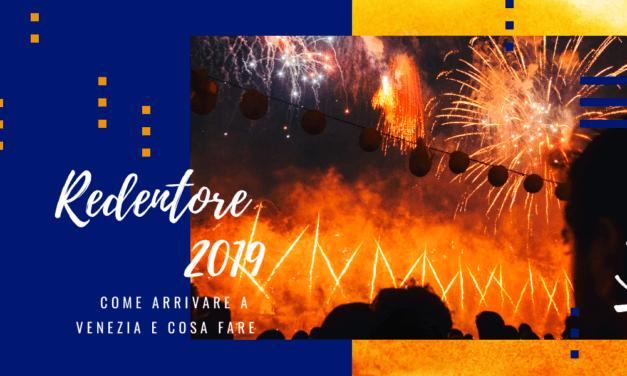 Festa del Redentore 2019: come arrivare a Venezia e cosa fare