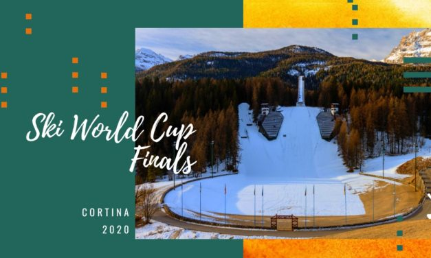 Ski World Cup Finals Cortina 2020 | get ready for a big sporting event