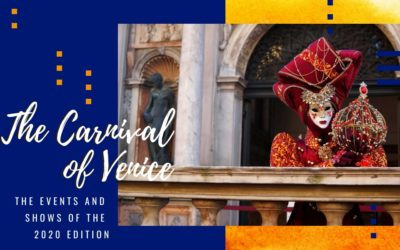 The Carnival of Venice: events and shows of the 2020 edition