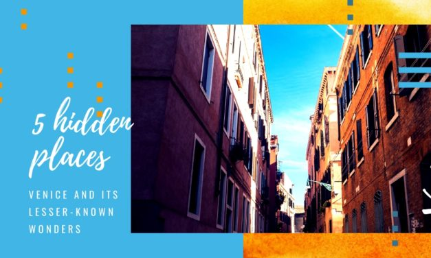 5 hidden places, Venice and its lesser-known wonders