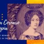 Who was Elena Cornaro Piscopia? The first woman graduate in the world was Venetian!