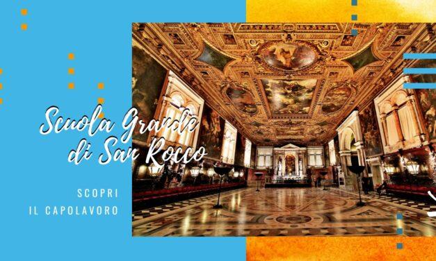La scuola grande di San Rocco a Venezia: un capolavoro da scoprire