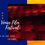 Venice Film Festival: Guide to the 2020 edition