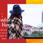 Cosa vedere a Vicenza: il Teatro Olimpico e Villa Valmarana ai Nani
