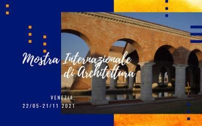 Mostra Internazionale di Architettura – Venezia 2021