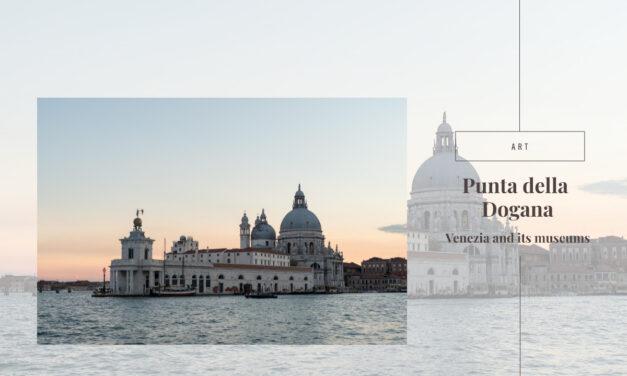 Punta della Dogana – Venice and its museums