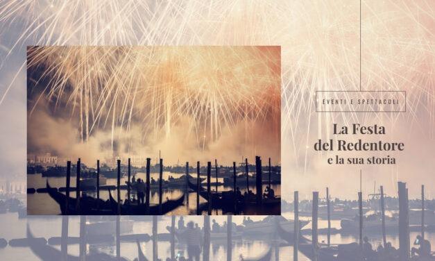 Cos'è la Festa del Redentore di Venezia