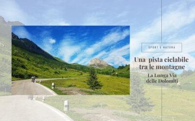 La pista ciclabile della Lunga Via delle Dolomiti