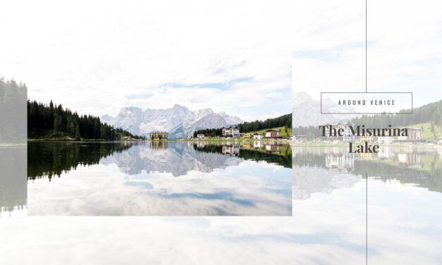Lake Misurina, the pearl of Cadore